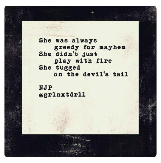 She Didn T Just Play With Fire Quotes Play With