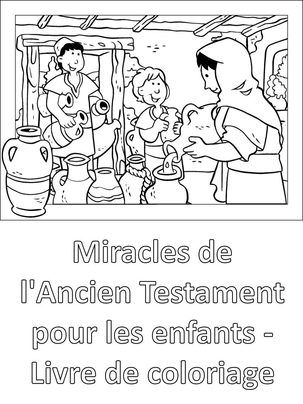 Miracles de l Ancien Testament pour les enfants livre de coloriage Pri¨res