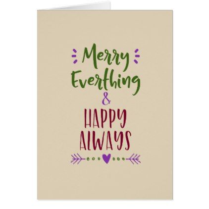 Merry Everything  Happy Always Card  Merry