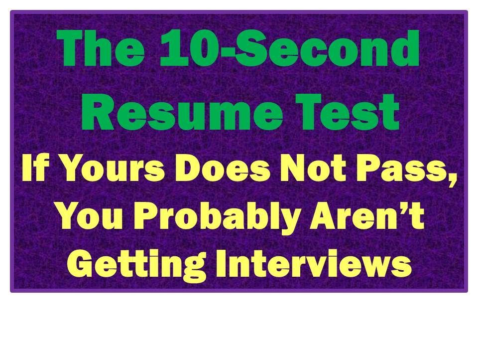 75 Fail the 10-Second Resume Rule These Top Resume Tips Get Your