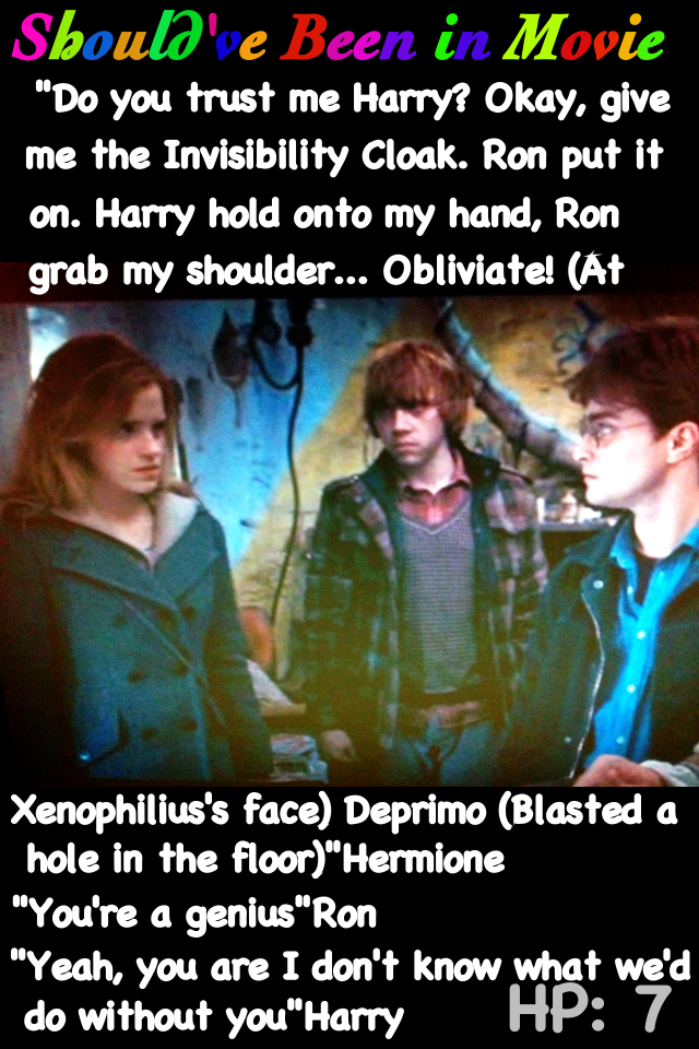 Harry Potter and the Deathly Hallows Should've Been in Movie Harry Ron Hermione Xenophilius Death Eaters