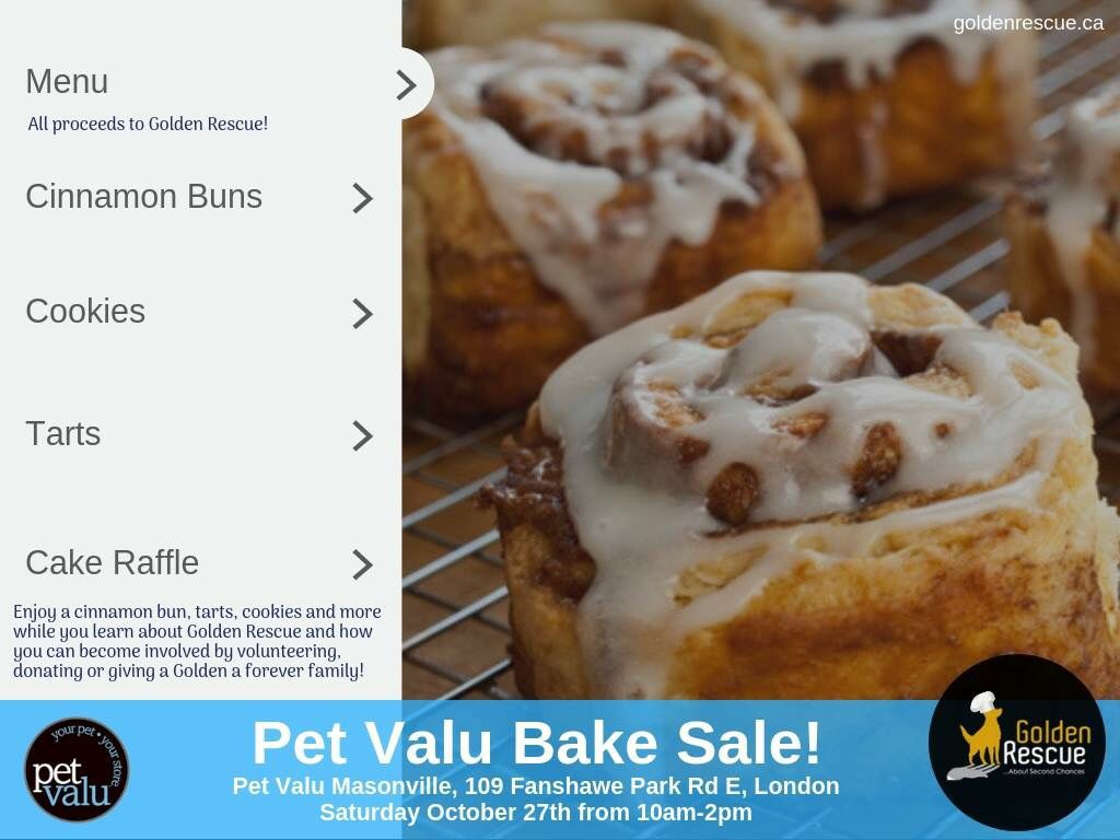 Hey London Pet Valu Masonville Is Having A Bake Sale Stop By 109 Fanshawe Park Rd E London On Saturday October 27th From 10a Cinnamon Buns Baking Delicious
