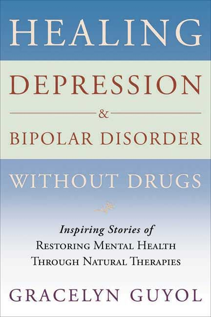 Healing Depression  Bipolar Disorder Without Drugs Inspiring - Fmla Form