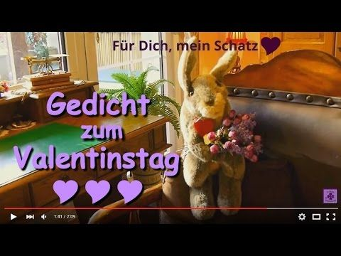 Gedicht Zum Valentinstag ❤ Video Zum Valentinstag ❤ Grüße Zum Valentinstag  ❤ Hase Schnuffel übermittelt Valentinsgrüße ❤ Happy Valentin ❤ Gedichte ...