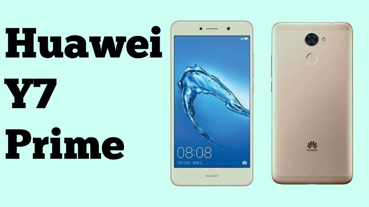 Huawei Y7 Prime release news: Huawei Y7 Prime unveiled 4,000mAh ...