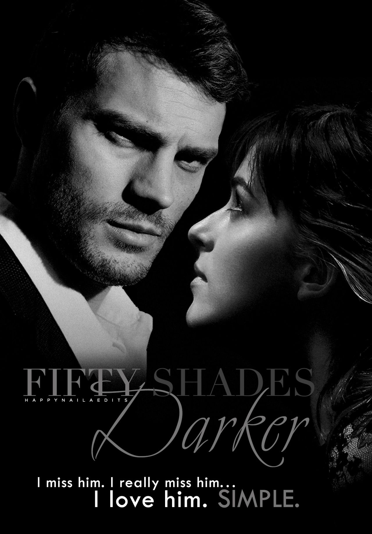 Happynaila I Love Him Simple With Images Fifty Shades