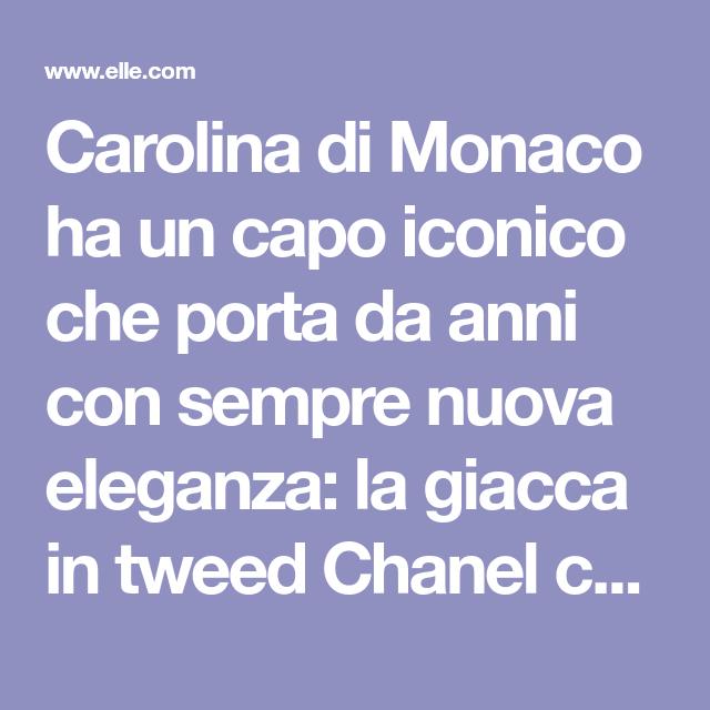 La giacca in tweed Chanel marchio di stile di Carolina di Monaco e nostro amuleto per l'autunno