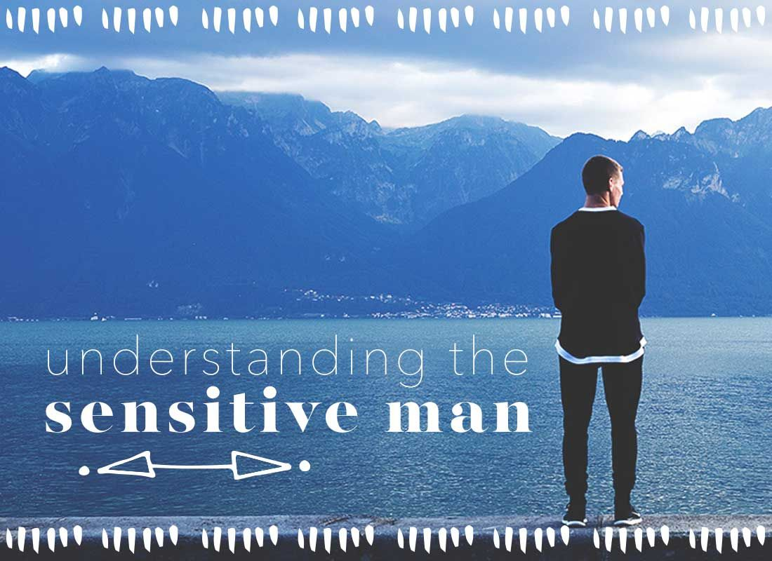 sensitive men and relationships