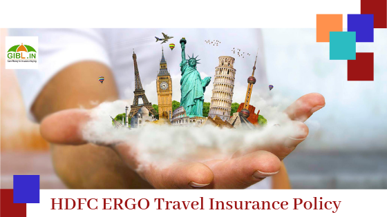 Why Should You Consider Hdfc Ergo Travel Insurance Policy In 2020
