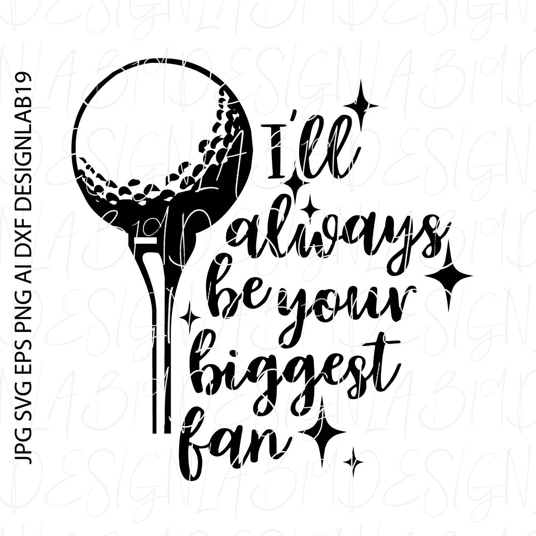 Ill always be your biggest fan golf cart birdie team coach