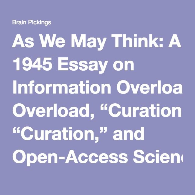 As We May Think Vannevar Bushs Prescient  Vision For The  As We May Think A  Essay On Information Overload Curation And  Openaccess Science  Brain Pickings Examples Of Argumentative Thesis Statements For Essays also Essay About Healthy Lifestyle  A Cheap Academic Cover Letter