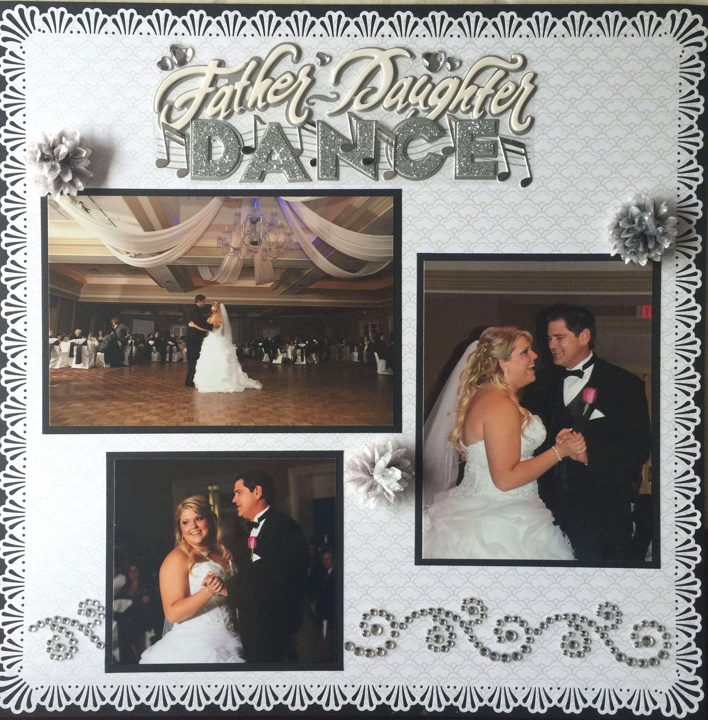 Father Daughter Dance - Wedding Scrapbooking Scrapbook Pages