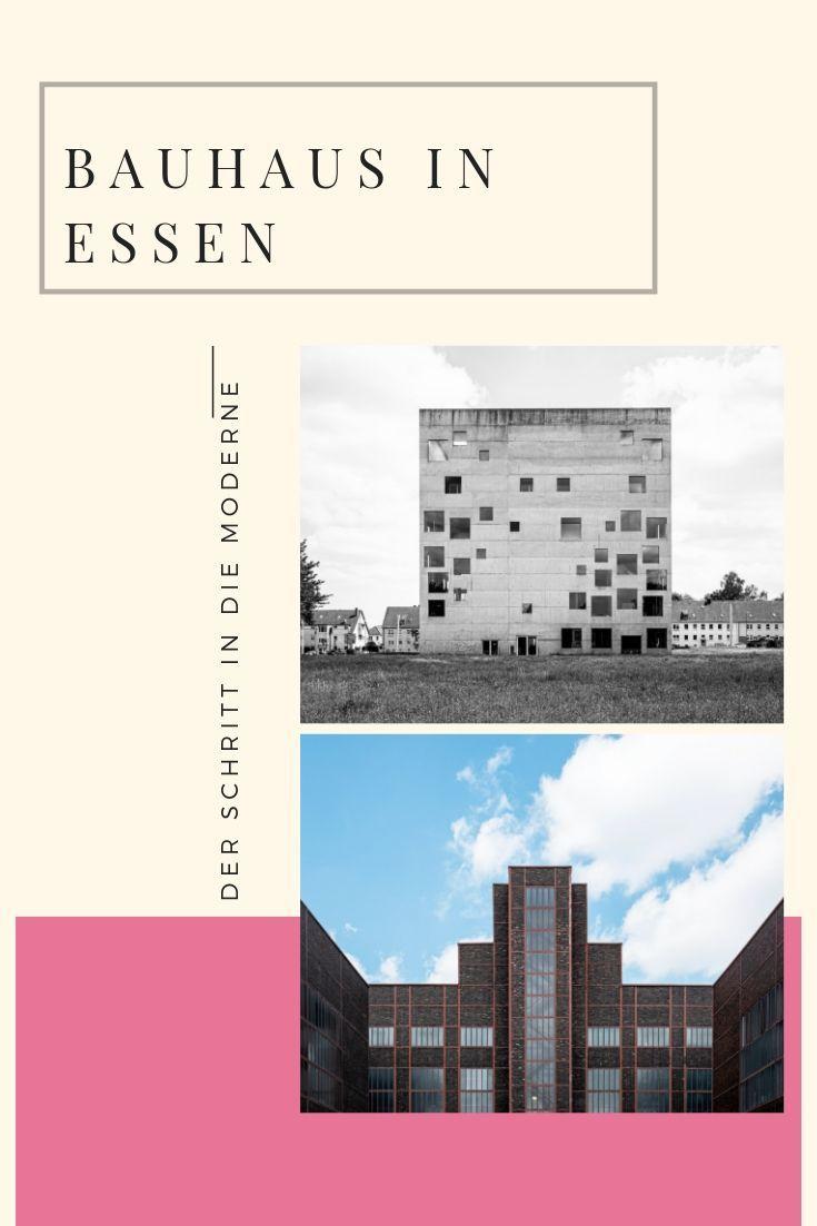 100 Jahre Bauhaus in Essen Bauhaus, Bau und Haus