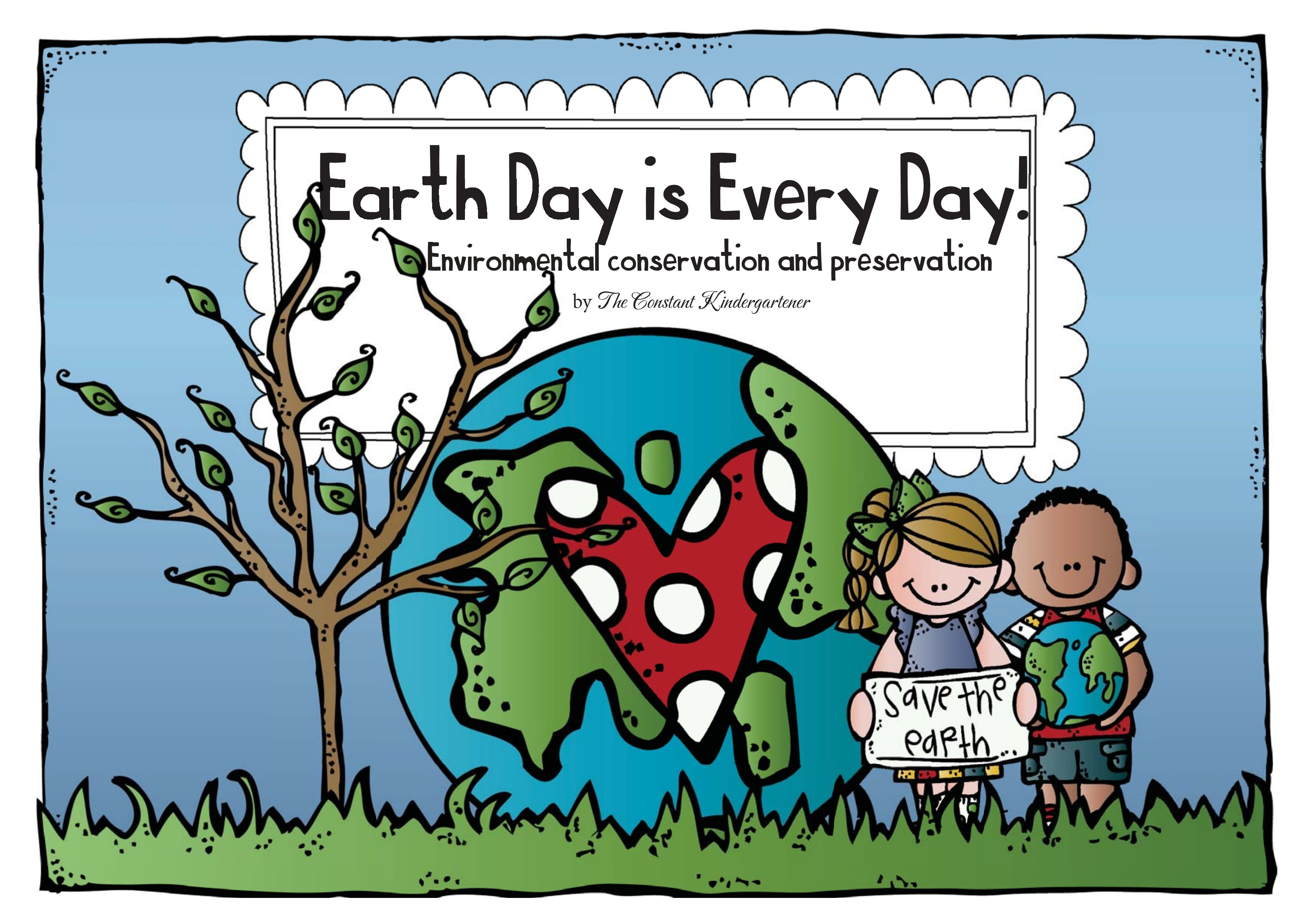 Earth Day Is Every Day For Kindergarten And 1st Grade
