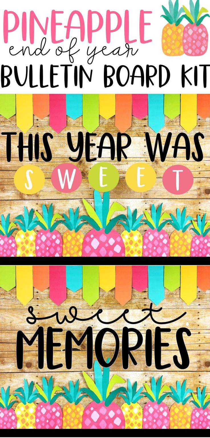 End of year bulletin board kit sweet pineapple theme classroom decor ideas boards instructional planning back to school also rh pinterest