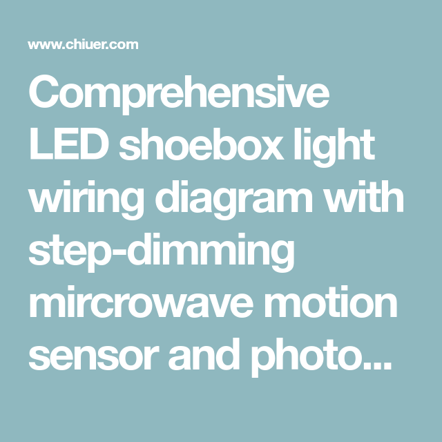 Led Shoebox Light Wiring Diagram With Motion Sensor Photocell Motion Sensor Parking Lot Lighting Shoe Box