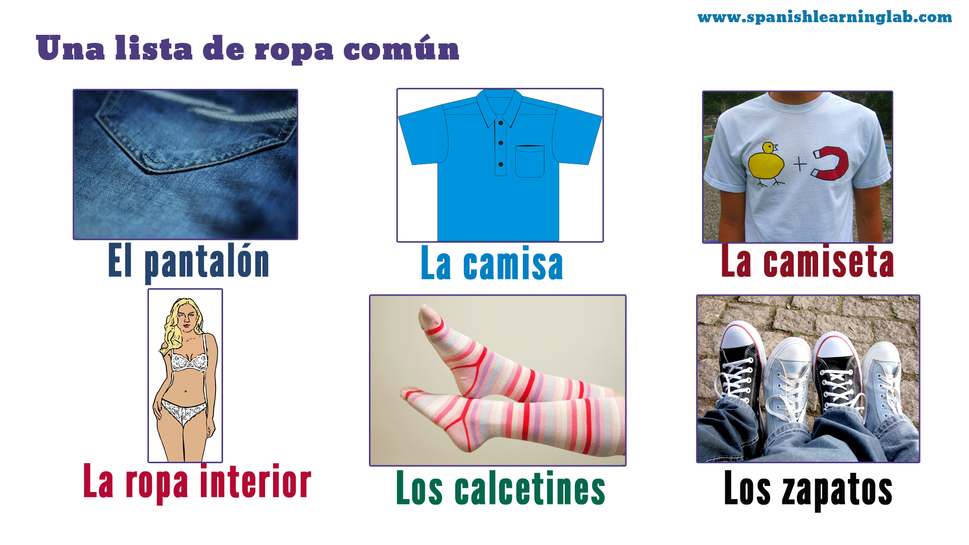 A List Of Six Clothing Items In Spanish Including El