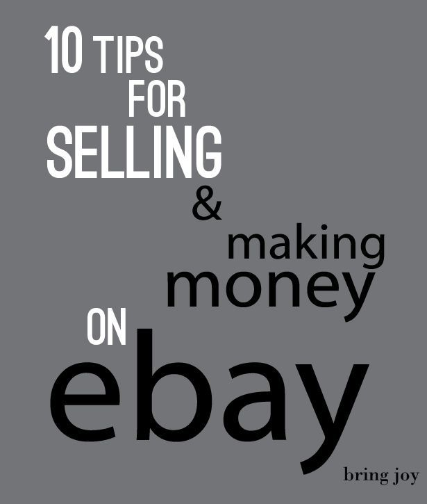 Frugal Tuesdays 10 Tips For Selling Making Money On Ebay Making Money On Ebay How To Make Money Ebay Selling Tips