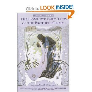 The Complete Fairy Tales of the Brothers Grimm $14.96 (paperback) - $25.92 (Library Binding)