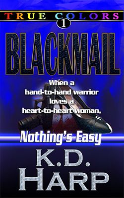 Blackmail True Colors Book 1 By K D Harp Suburban Black Ops