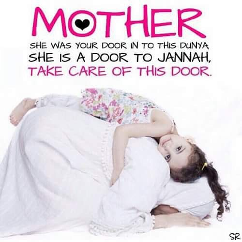 Mother Jannah Heaven May Allah Swt Bless Our Mothers Ameen