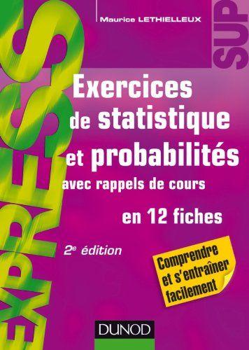 On Trouve Dans Cet Ouvrage De Brefs Rappels De Cours Et De Nombreux Exercices Pour Un Entrainement E Comptabilite De Gestion Probabilites Mathematiques College