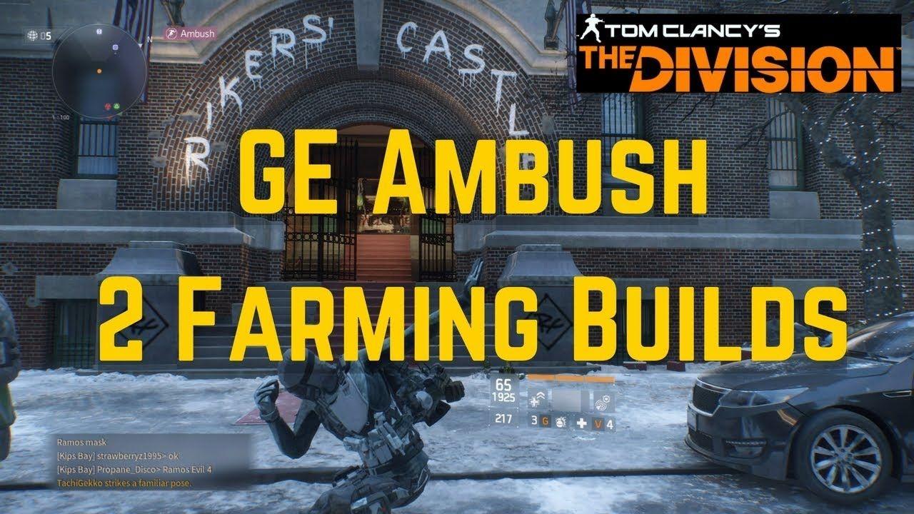 The Division 2 Best Builds For GE Ambush Farming! | Tom