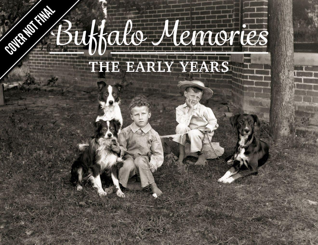 Buffalo Memories: The Early Years
