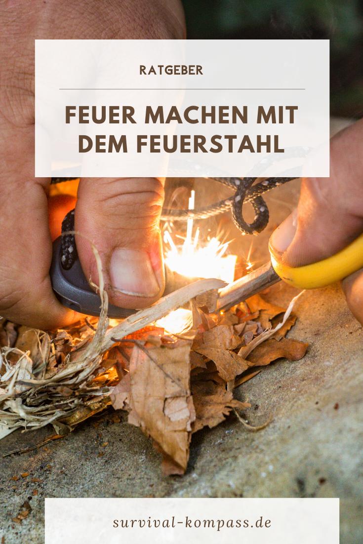 Feuer machen mit dem Feuerstahl