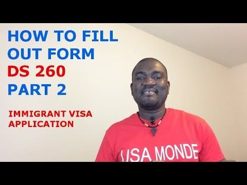 How To Fill Out Form Ds 260 Immigrant Visa Application Uscis