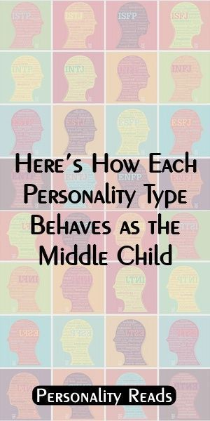 Here's How Each Personality Type Behaves as the Middle Child #middlechildhumor... #middlechildhumor Here's How Each Personality Type Behaves as the Middle Child #middlechildhumor... #middlechildhumor Here's How Each Personality Type Behaves as the Middle Child #middlechildhumor... #middlechildhumor Here's How Each Personality Type Behaves as the Middle Child #middlechildhumor... #middlechildhumor