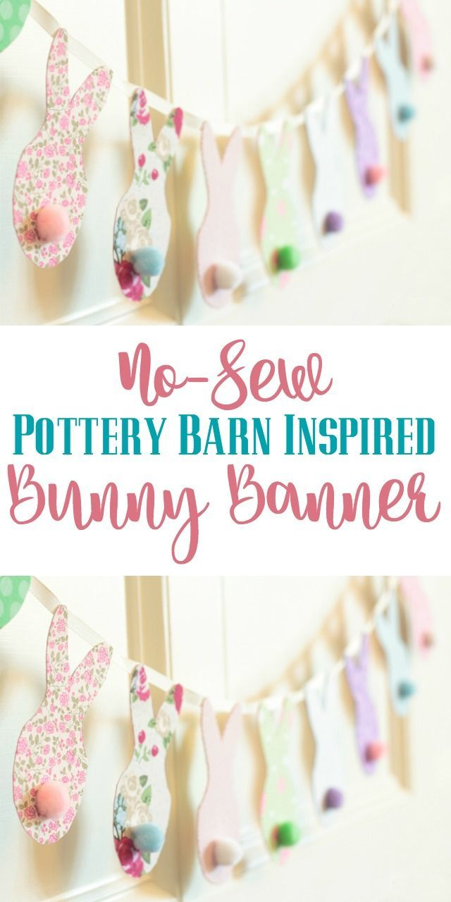 Pottery Barn Inspired Easter Bunny Banner  Sewing inspiration