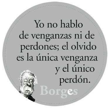 consejo de Borges para esta noche...
