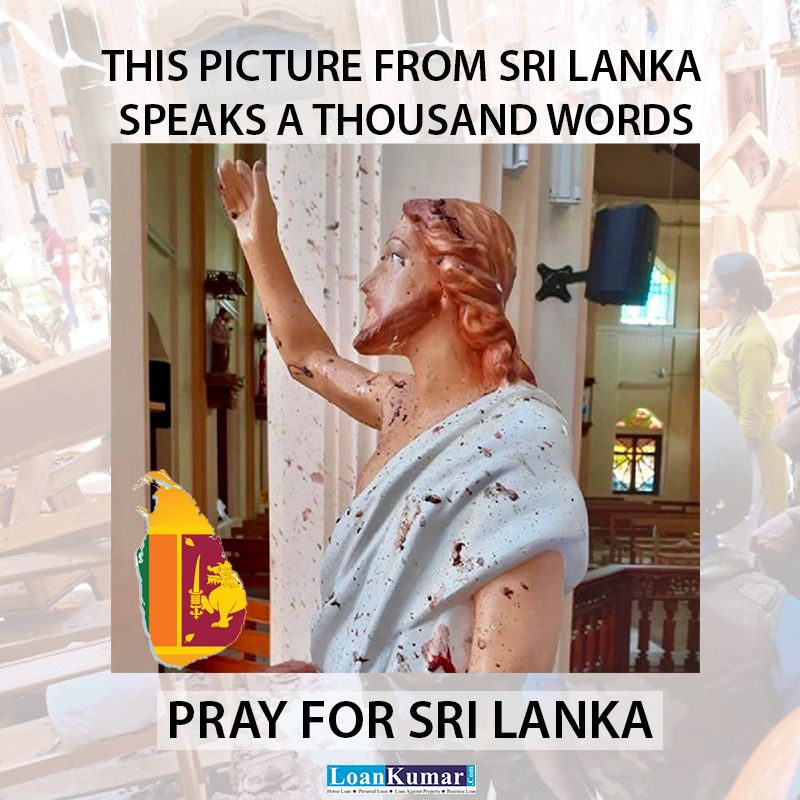 This Picture From Sri Lanka Speaks A Thousands Words Pray For Sri Lanka Sri Lanka Pray For Sri Lanka Personal Loans