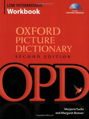 Oxford Picture Dictionary Low Intermediate Workbook Library User Group Picture Dictionary English Picture Dictionary English Dictionaries