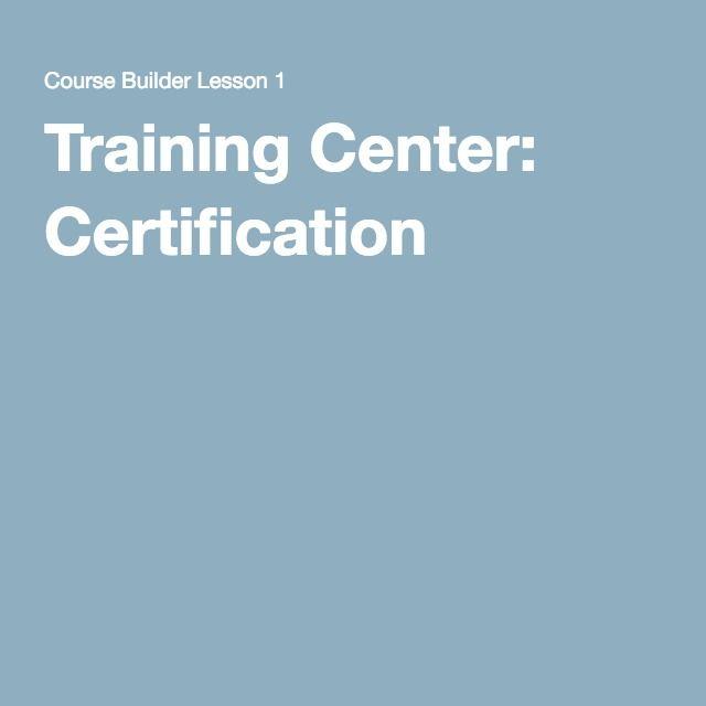 Training Center: Certification