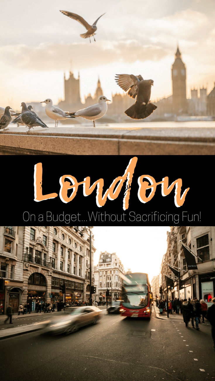 How to Enjoy London On A Budget without Sacrificing Fun ...