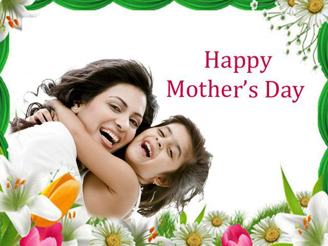 Happy Mother Day Quotes Happy Mothers Day Messages Mothers Day Pictures