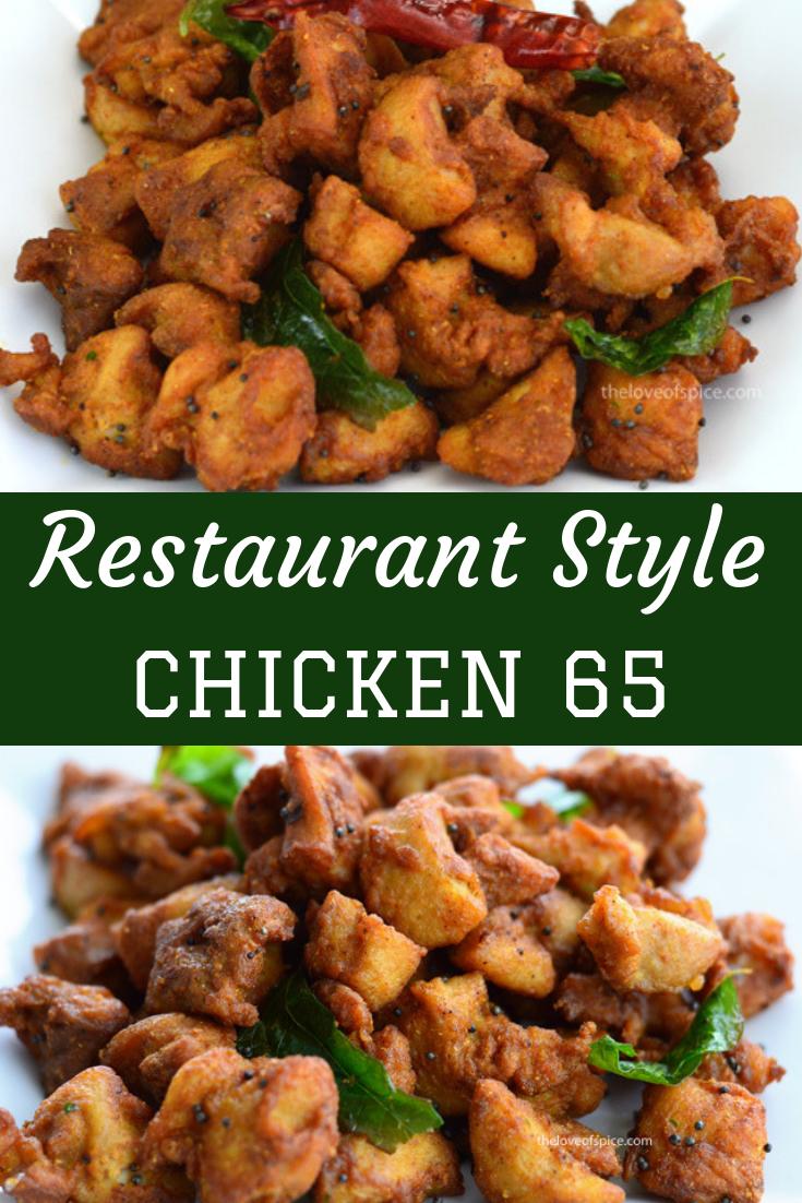 Chicken 65 Recipe How To Make Chicken 65 The Love Of Spice Recipe Chicken Recipes Boneless Easy Indian Appetizers Indian Chicken Recipes