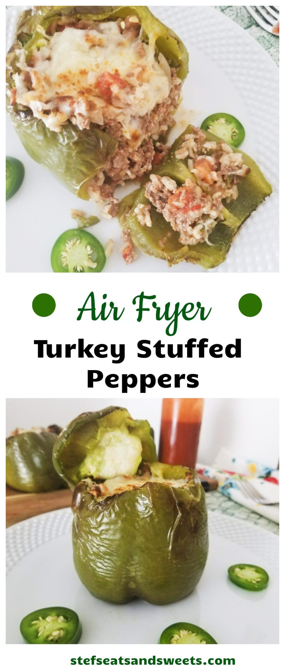 Air Fryer Turkey Stuffed Peppers Stef's Eats and Sweets