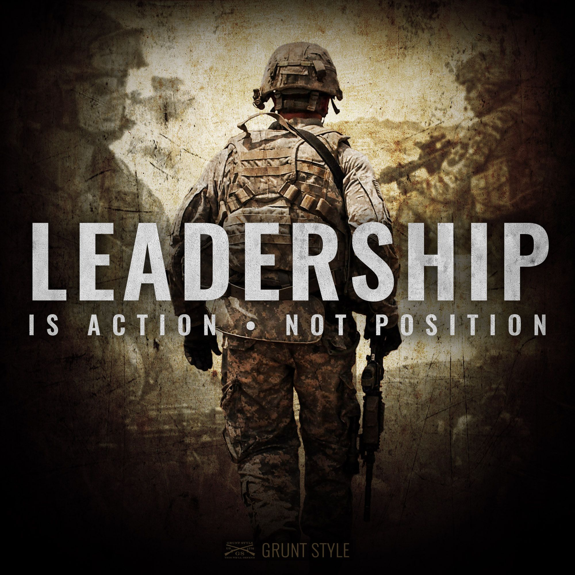 Leadership Is Action Not Position Military America Leadership Quotes Military Quotes Military Life Quotes