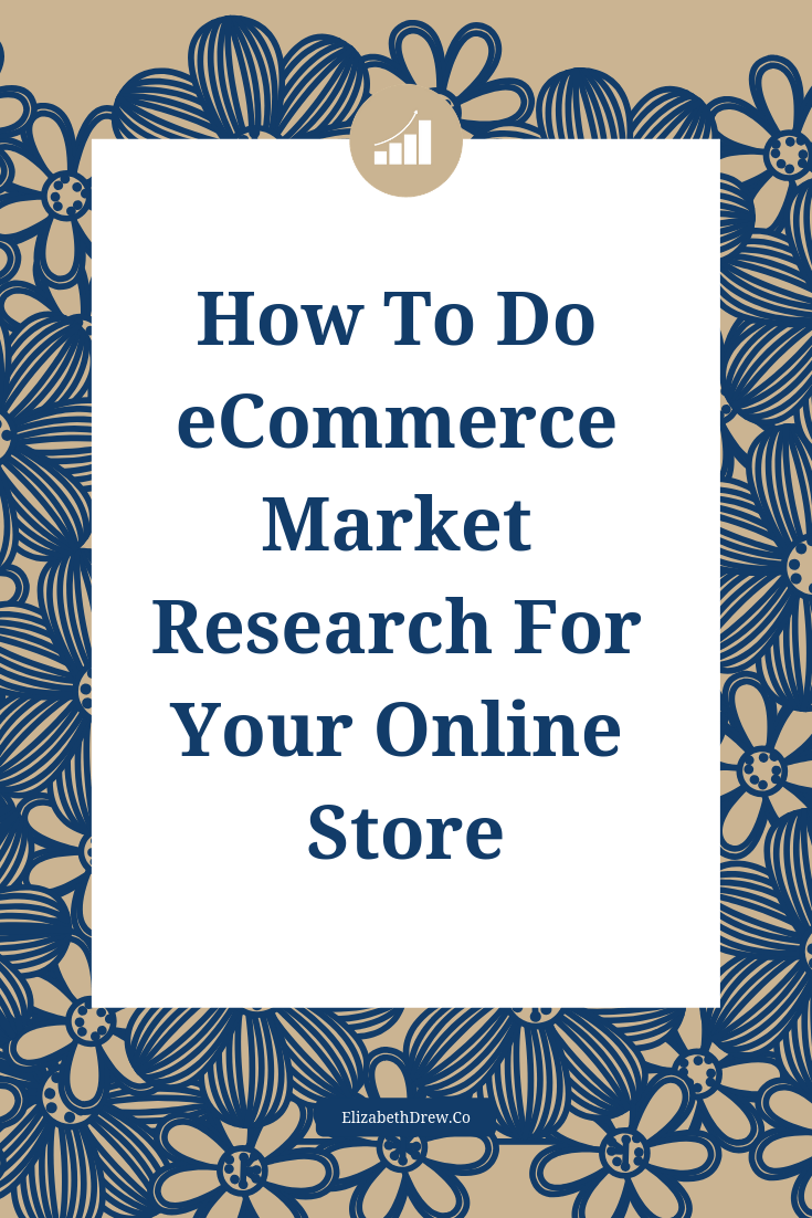 How To Do Ecommerce Market Research For Your Online Store With