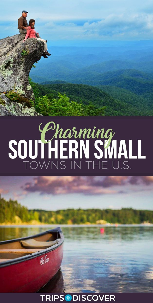 11 #Meist #Charming #Southern #Small #Towns #in #the # US. #smalltowntravel