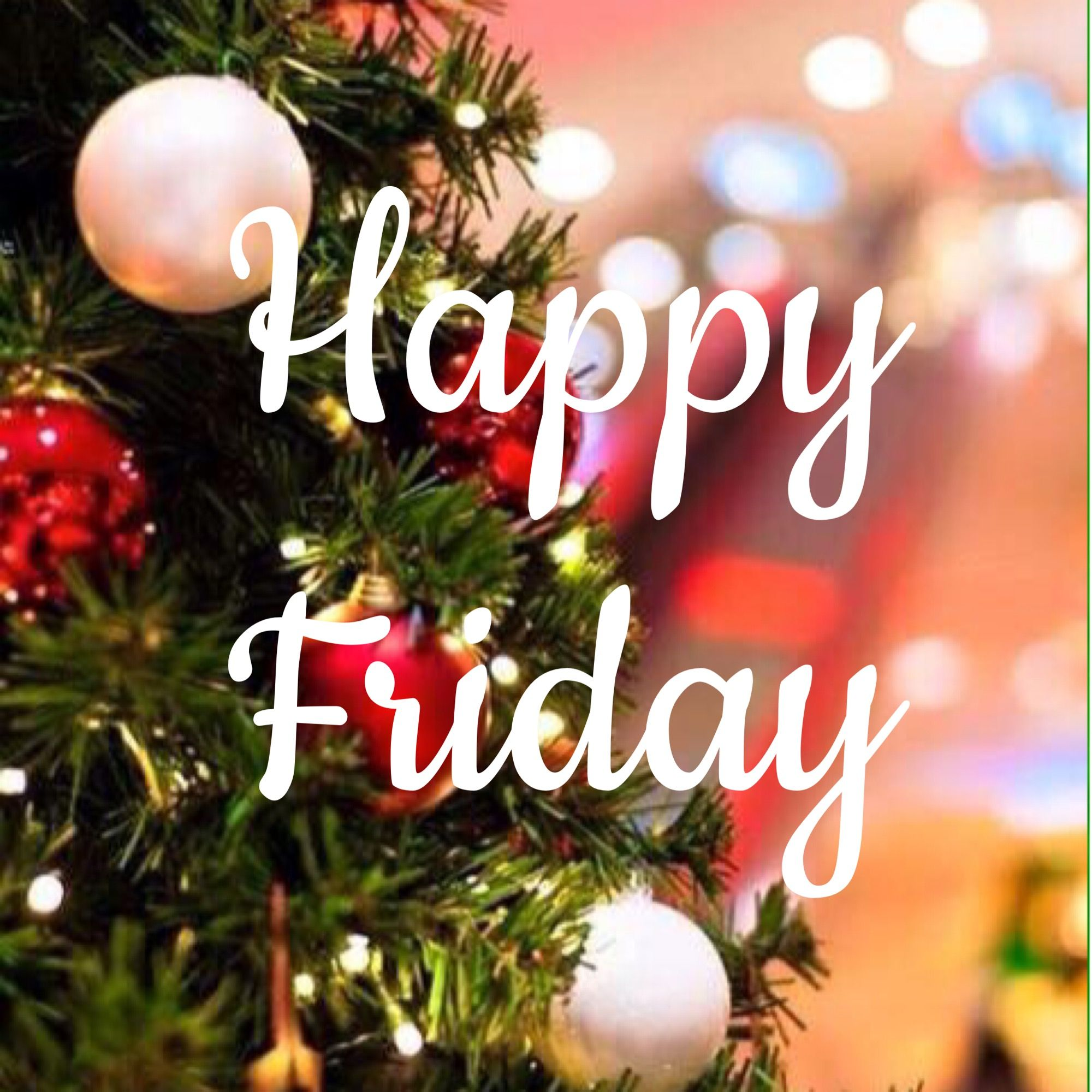 Happy Friday: Happy Friday, My Dear! Merry Christmas, Tricia.