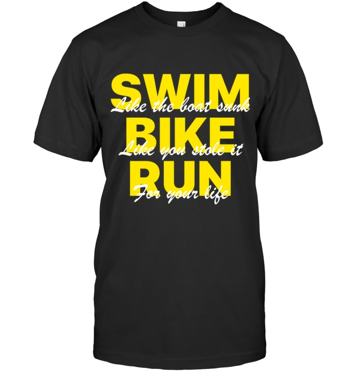 Swim Bike Run Running tees, Bike run, Running