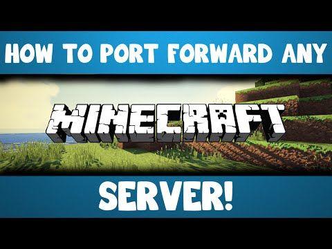 How To Port Forward Any Minecraft Server Httpdancedancenowcom - Minecraft server erstellen port