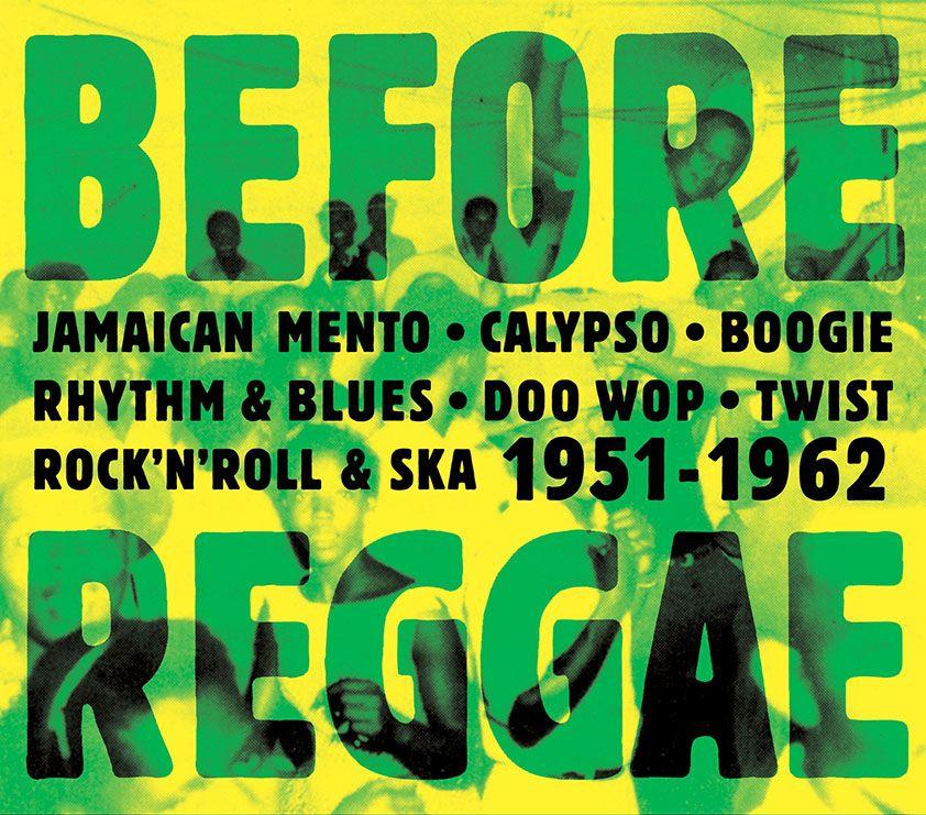 Before Reggae 1951-1962 http://www.ndhmusic.com/-Before-Reggae-1951-1962-.html