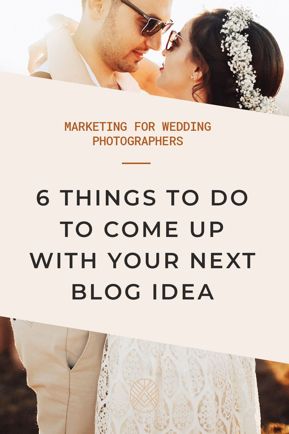 Ultimate Guide On How To Come Up With Content Ideas For Your Wedding Photography Blog Wedding Photography Business Wedding Photographers Wedding Photography Blog