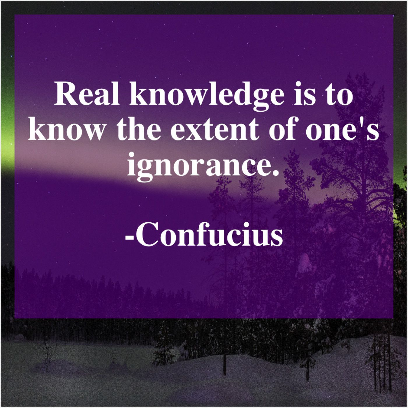 Confucius Real Knowledge Is To Know Viral Quotes Knowledge Great Quotes