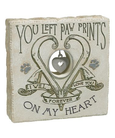 Love this \'You Left Paw Prints on My Heart\' Pet Bereavement Plaque ...